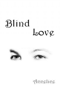 Blind Love [Larry Stylinson AU]
