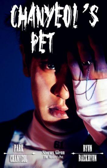 Chanyeol's Pet ~ [ChanBaek]