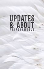 Updates & About by ariaofangels