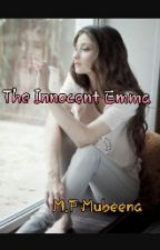 The Innocent Emma by Mubeenaprinces