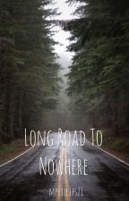 Long Road To Nowhere by mphillips21