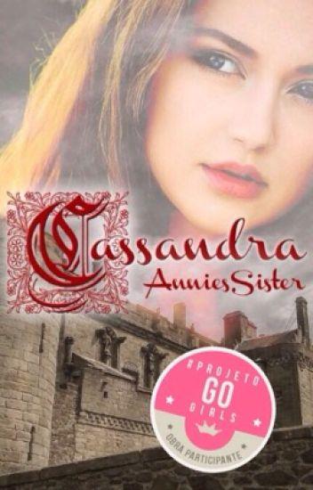 Cassandra || HIATUS
