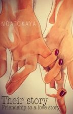 THEIR STORY BOOK 1  [HERSCHREVEN] by NoaTokaya