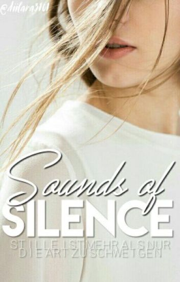 Sound of Silence // #EtherealAward17 #wattys2017