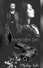 KARANLIĞIN ŞAHI by kadriye96