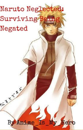 Naruto Neglected: Surviving Being Negelated - Thanks    Kami