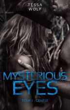 Mysterious Eyes by TessaWolfFR