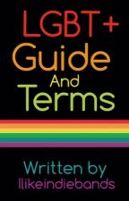 LGBT+ Guide and Terms by ilikeindiebands