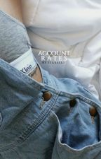 ACCOUNT RATES by paranormaIcy