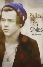 Bullied By Styles by _WestCan_