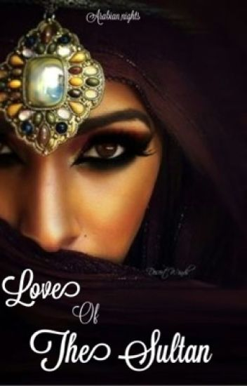 Love Of The Sultan
