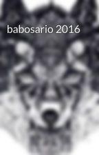 babosario 2016  by Rach_21