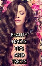 Beauty Hacks/tips &tricks by Elenaki655