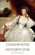 Historyczne Ciekawostki by Aalysanne