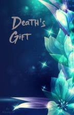 Deaths Gift by Alcenta14