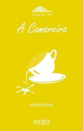 A Camareira de Wind Rose by WindRose_
