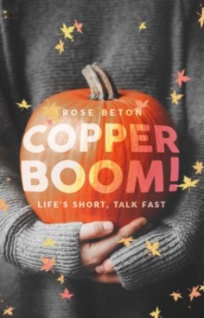 Copper Boom! ▹Rants & Misc. by toIkiens