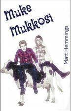 Muke Mukkosi by MattsHemmings