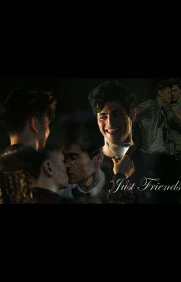 Just Friends (Malec)