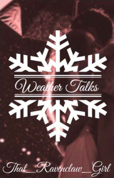 Weather Talks