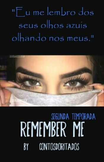 2. Remember Me - Rafael Lange / Cellbit ~ #Wattys2016