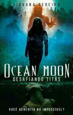 Ocean Moon by angelsfuckyou