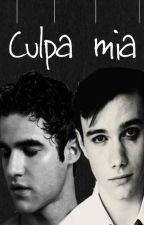 Culpa Mía [Klaine] by kurtcolferklaine