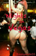 Nights In Vegas by breezyswife05