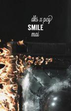 smile ⇸ dks. x pcy.  by mai-eo