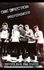 One Direction Preferences by xxfoolishlyinlovexx