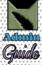 Admin's Guide by FandomClan_