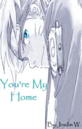 You're My Home  by Anime__5580