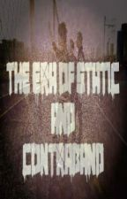 The Era Of Static And Contraband {Green Day Fan Fiction} by LithiumShapedBox