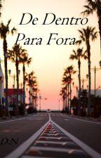 De Dentro Para Fora by DN2016