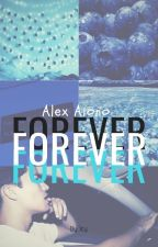 Forever || Alex Aiono|| by Kris_Alves_