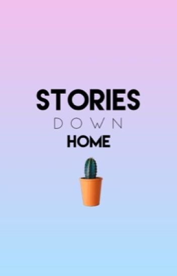 Stories down home