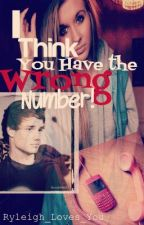 I Think You Have the Wrong Number. {Liam Payne Fan Fiction} by Louis_NOT_Lewis