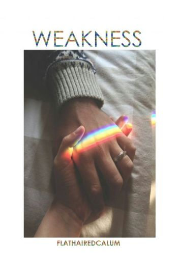 Weakness » Malum & Lashton✔️