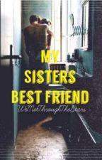 My Sisters Bestfriend by AriannaHutcherson