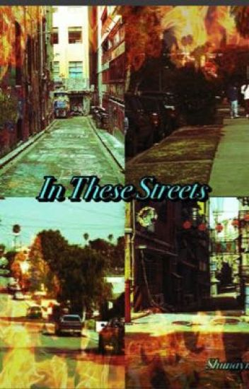 In these streets (Dinah/you)