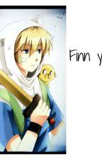 Finn y tu by dasoarca