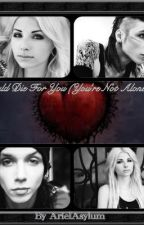 You're My Everything(You're Not Alone Sequel) {Complete} by ArielAsylum