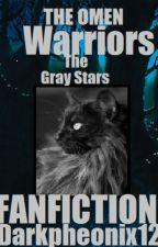 Warriors: The Gray stars[Fan-Fic]B1 by DarkPheonix_12