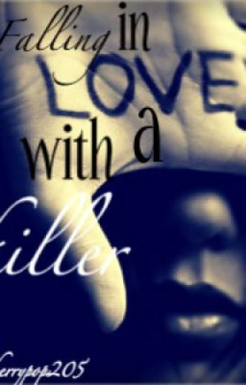 Falling in love with a killer
