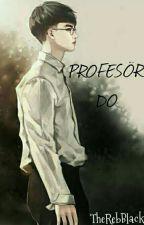 Profesör Do//DoKai by TheRebBlack