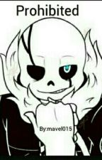 Prohibited Gaster!Sans X reader by mavel015