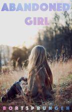 Abandoned Girl by bortsprungen