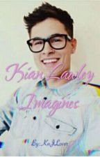 Kian Lawley Imagines by WritertoInspire