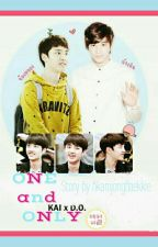 ONE AND ONLY(Kaisoo) by kkamjongBaekkie