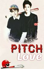 Pitch love || ChanBaek by ChoiCinddy